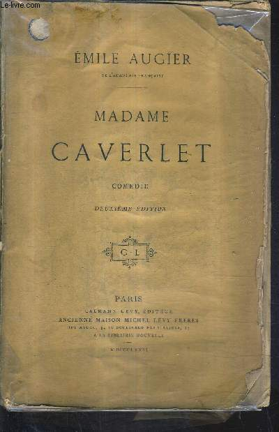 MADAME CAVERLET COMEDIE / 2E EDITION.