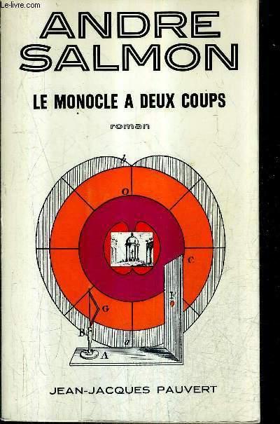LE MONOCLE A DEUX COUPS - ROMAN.