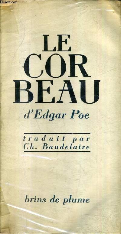 LE CORBEAU - COLLECTION BRINS DE PLUME N°7 .