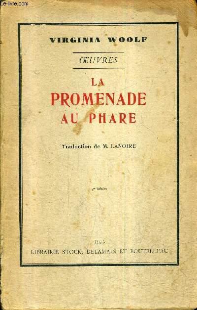 LA PROMENADE AU PHARE - OEUVRES.