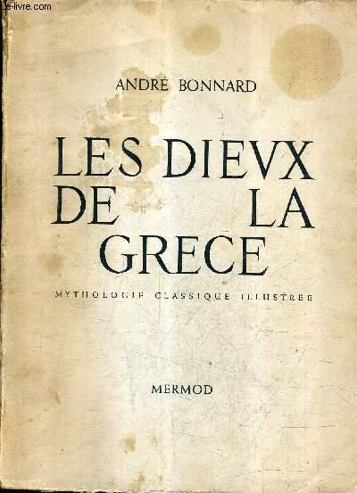 LES DIEUX DE LA GRECE - MYTHOLOGIE CLASSIQUE ILLUSTREE.