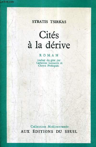 CITES A LA DERIVE / COLLECTION MEDITERRANEE.