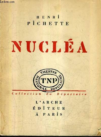 NUCLEA / COLLECTION DU REPERTOIRE THEATRE NATIONAL POPULAIRE.
