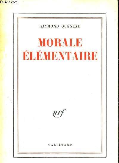 MORALE ELEMENTAIRE.