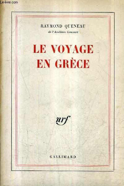 LE VOYAGE EN GRECE.
