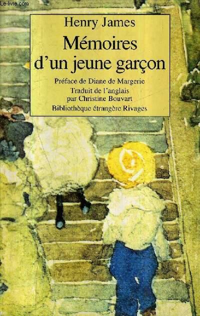 MEMOIRES D'UN JEUNE GARCON - COLLECITON BIBLIOTHEQUE ETRANGERE RIVAGES N°27.