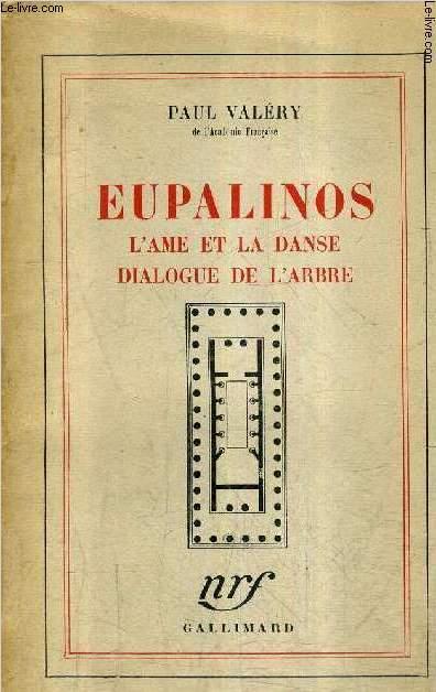EUPALINOS L'AME ET LA DANSE DIALOGUE DE L'ARBRE /22E EDITION.