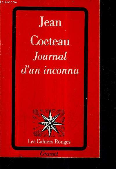 JOURNAL D'UN INCONNU / COLLECTION LES CAHIERS ROUGES .