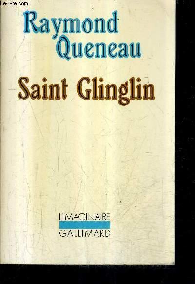 SAINT GLINGLIN PRECEDE D'UNE NOUVELLE VERSION DE GUEULE DE PIERRE ET DES TEMPS MELES / COLLECTION L'IMAGINAIRE N°78.