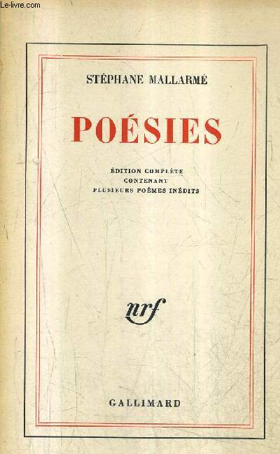 POESIES - EDITION COMPLETE CONTENANT PLUSIEURS POEMES INEDITS.