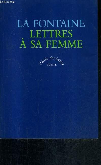 LETTRES A SA FEMME - POESIES AMOUREUSES.