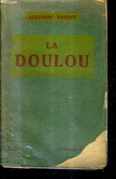 LA DOULOU - LA VIE - EXTRAITS DES CARNETS INEDITS DE L'AUTEUR.