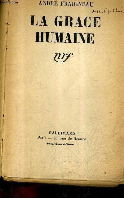 LA GRACE HUMAINE / 13E EDITION.
