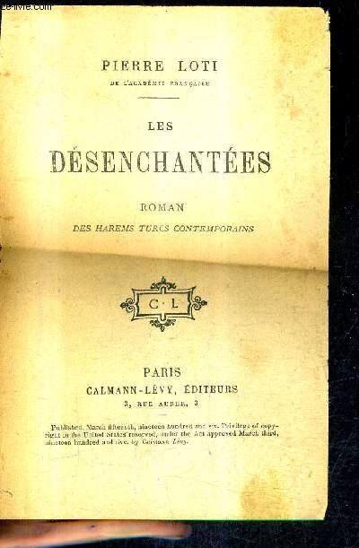 LES DESENCHANTEES - ROMAN DES HAREMS TURCS CONTEMPORAINS.