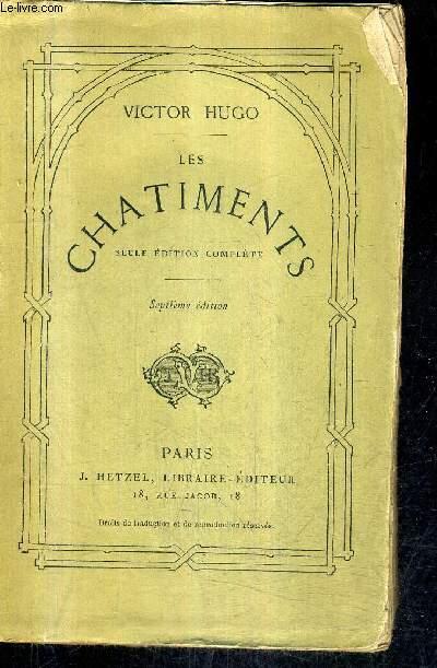 LES CHATIMENTS - SEULE EDITION COMPLETE - 7E EDITION.