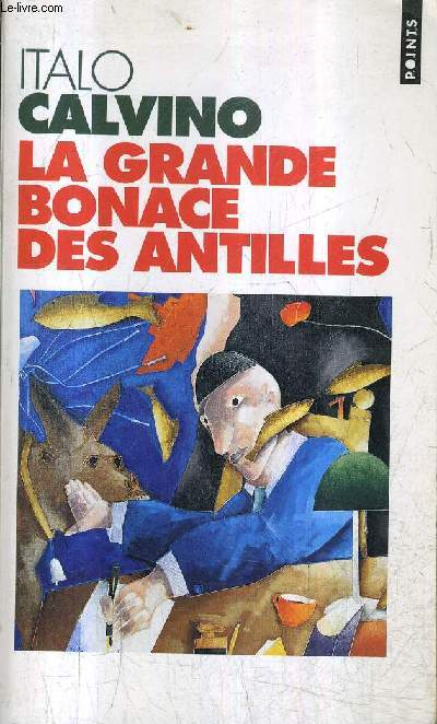 LA GRANDE BONACE DES ANTILLES - NOUVELLES - COLLECTION POINTS N °427.