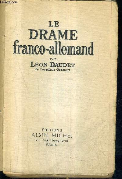 LE DRAME FRANCO ALLEMAND.