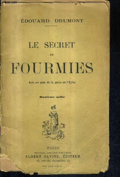 LE SECRET DE FOURMIES.