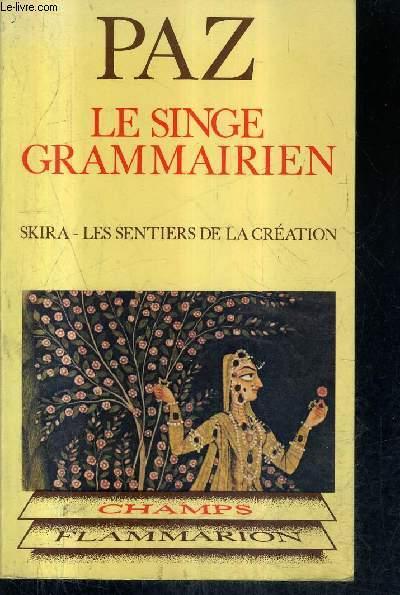 LE SINGE GRAMMAIRIEN - LES SENTIERS DE LA CREATION DANS LA COLLECTION CHAMPS N°112.