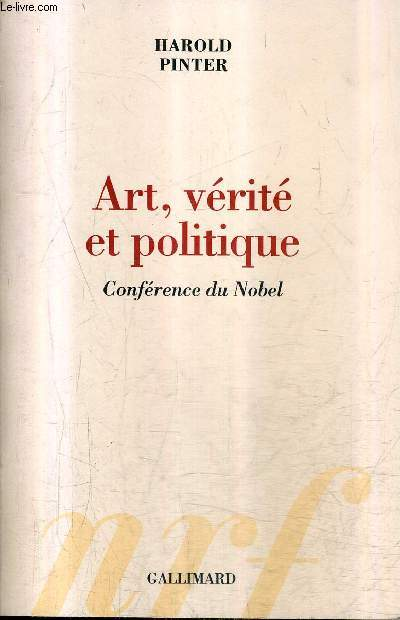 ART VERITE ET POLITIQUE - CONFERENCE DU NOBEL.