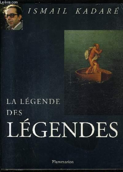 LA LEGENDE DES LEGENDES.