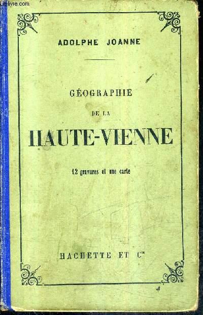 GEOGRAPHIE DE LA HAUTE VIENNE / 5E EDITION.