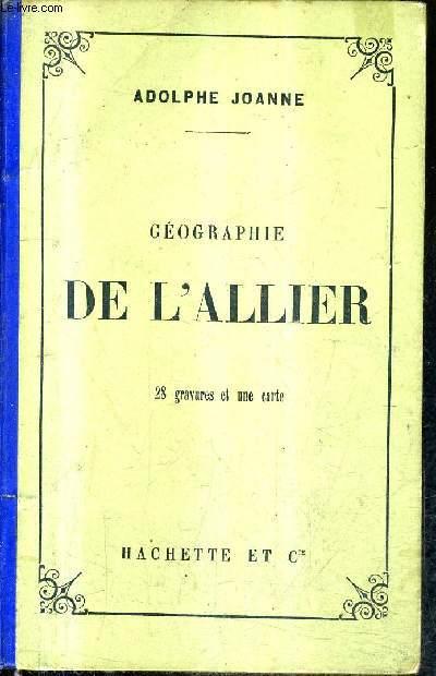GEOGRAPHIE DU DEPARTEMENT DE L'ALLIER / 7E EDITION.