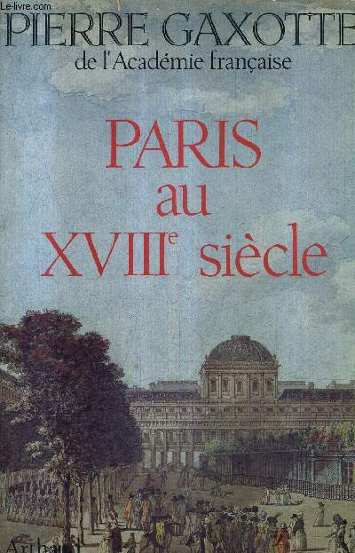 PARIS AU XVIIE SIECLE.