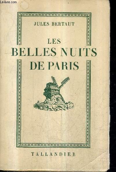 LES BELLES NUITS DE PARIS.