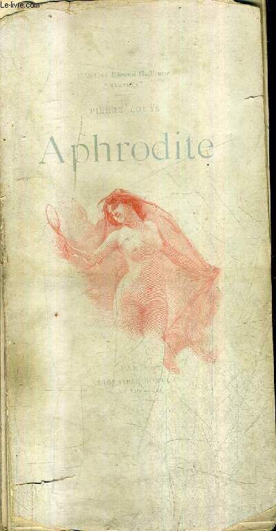 APHRODITE MOEURS ANTIQUES - COLLECTION EDOUARD GUILLAUME NYMPHEE.
