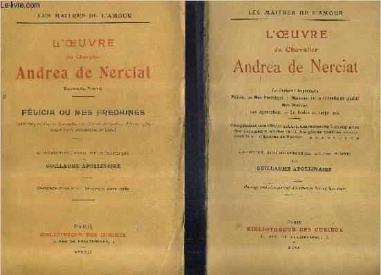 L'OEUVRE DU CHEVALIER ANDREA DE NERCIAT - EN DEUX TOMES - TOMES 1 + 2  / COLLECTION LES MAITRES DE L'AMOUR.