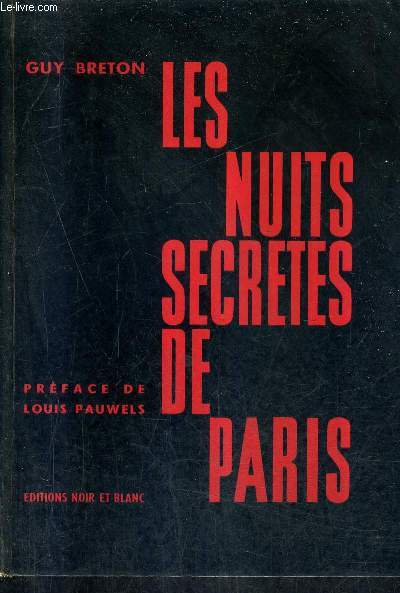 LES NUITS SECRETES DE PARIS.
