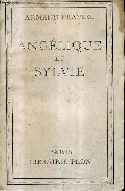 ANGELIQUE ET SYLVIE - + ENVOI DE L'AUTEUR .