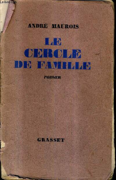 LE CERCLE DE FAMILLE - ROMAN + ENVOI DE L'AUTEUR .