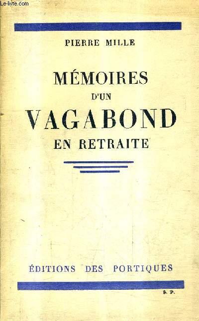MEMOIRES D'UN VAGABOND EN RETRAITE + ENVOI DE L'AUTEUR .