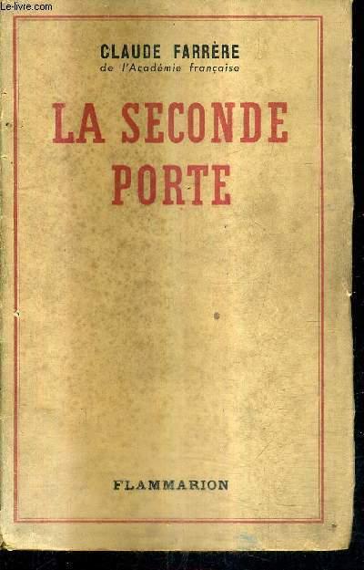 LA SECONDE PORTE + ENVOI DE L'AUTEUR