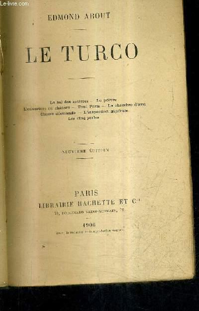 LE TURCO - LE BAL DES ARTISTES - LE POIVRE - L'OUVERTURE AU CHATEAU - TOUT PARIS - LA CHAMBRE D'AMI - CHASSE ALLEMANDE - L'INSPECTION GENERALE - LES CINQ PERLES / 9E EDITION.