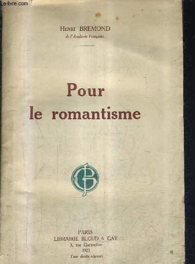 POUR LE ROMANTISME.