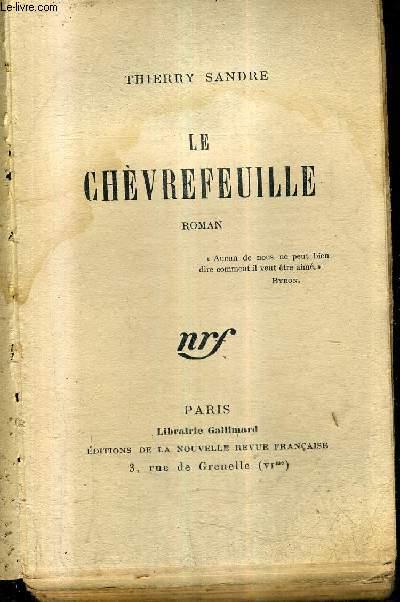 LE CHEVREFEUILLE - ROMAN.