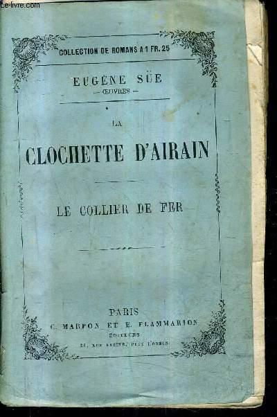 LA CLOCHETTE D'AIRAIN - LE COLLIER DE FER.