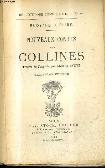 NOUVEAUX CONTES DES COLLINES - 3E EDITION - COLLECTION BIBLIOTHEQUE COSMOPOLITE N°27.