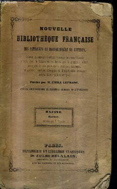 NOUVELLE BIBLIOTHEQUE FRANCAISE DES ASPIRANTS AU BACCALAUREAT ES LETTRES - RACINE ESTHER ANNOTEE PAR T.TROUILLET.