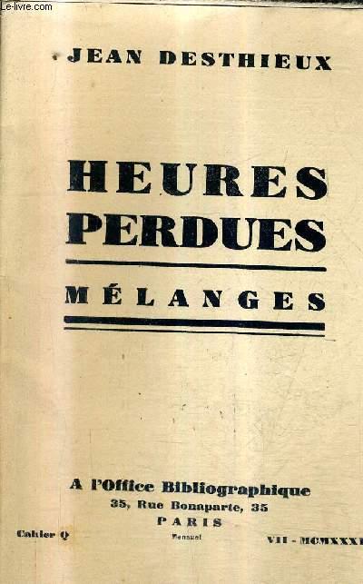 HEURES PERDUES - MELANGES -  CAHIER Q - 1931.