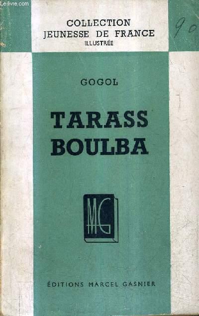 TARASS BOULBA / COLLECTION JEUNESSE DE FRANCE ILLUSTREE.
