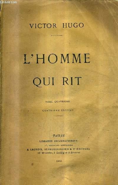 L'HOMME QUI RIT - TOME 4 / 4E EDITION.