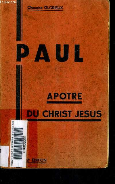 PAUL - APOTRE DU CHRIST JESUS.