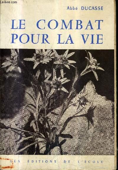 LE COMBAT POUR LA VIE (VIE DE CHARITE) EDITION POUR LES JEUNES FILLES / ENSEIGNEMENT RELIGIEUX DU SECONDAIRE CLASSE DE TROISIEME.