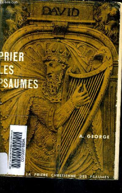 PRIER LES PSAUMES / 2E EDITION REVUE.