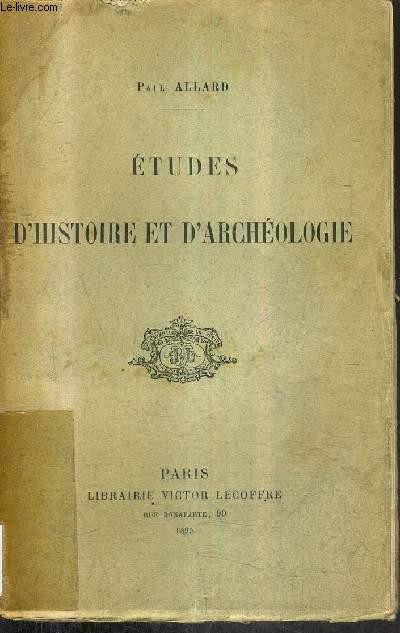 ETUDES D'HISTOIRE ET D'ARCHEOLOGIE .