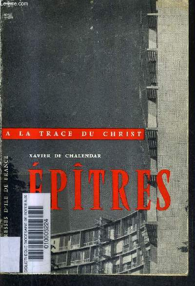 EPITRES - COLLECTION A LA TRACE DU CHRIST.